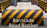 Barricade / Road Blocker